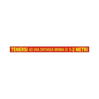 """CART.ADESIVO ANTISCIVOLO CM 100X7 """"TENERSI AD UNA DISTANZA MINIMA DI..."""""""
