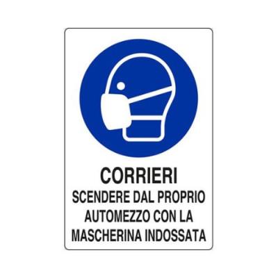 """CARTELLO ALLUM.30X20  M0160020 """"CORRIERI SCENDERE DAL PROPRIO AUTOMEZZO"""""""
