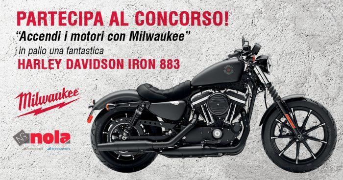 """In palio una HARLEY DAVIDSON IRON 883 con il concorso """"Accendi i motori con Milwaukee"""""""