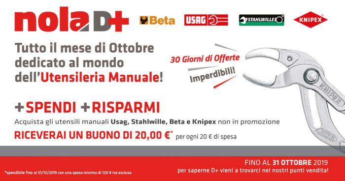 Nola D+ Utensili Manuali: fino al 31 Ottobre +Spendi +Risparmi!