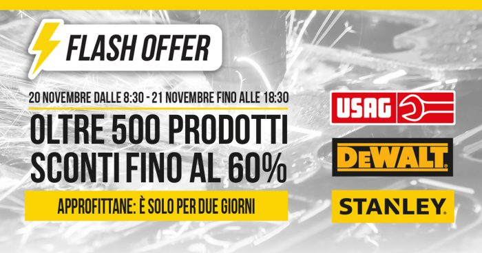 Flash Offer 20 e 21 Novembre sconti fino al 60% su Usag, Stanley e Dewalt!