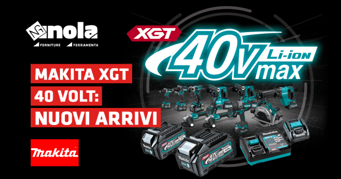 Makita XGT 40 Volt: nuovi arrivi