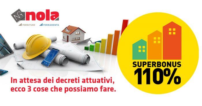 Superbonus 110%, in attesa dei decreti attuativi ecco 3 cose che possiamo fare.