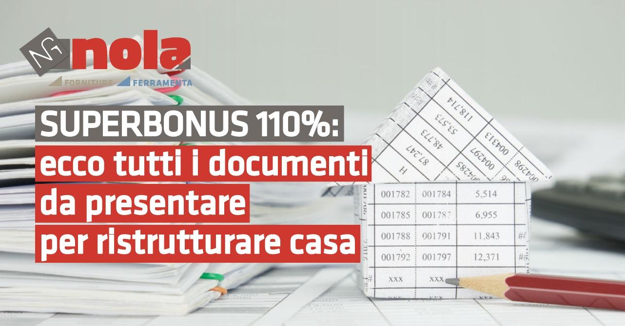 superbonus tutti i documenti per ristrutturare casa