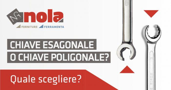 Chiave esagonale o chiave poligonale?