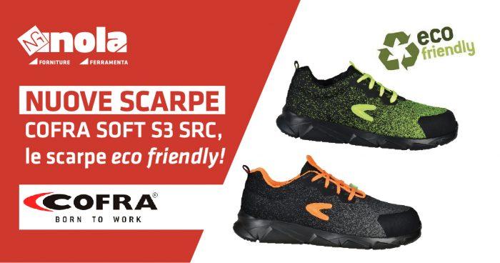 Nuove Scarpe Cofra S3 SRC: le scarpe Eco Friendly!