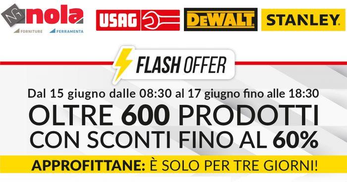 Flash Offer dal 15 al 17 Giugno sconti fino al 60% su Usag, Stanley e Dewalt!